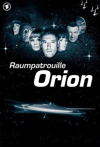 Raumpatrouille Orion - stream