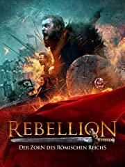 Rebellion: Der Zorn des Römischen Reichs stream
