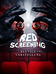 Red Screening - Blutige Vorstellung Stream