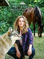 Reiterhof Wildenstein, Teil 5 - Jacomo und der Wolf Stream