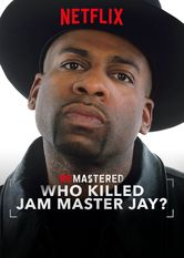 ReMastered: Who Killed Jam Master Jay? stream
