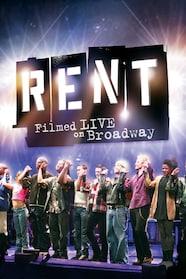 Rent - Filmed Live on Broadway - stream