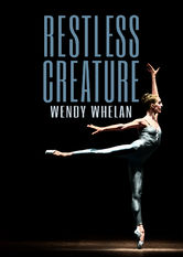 Restless Creature: Wendy Whelan stream