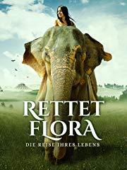 Rettet Flora – Die Reise ihres Lebens Stream