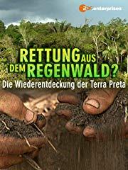 Rettung aus dem Regenwald? Die Wiederentdeckung der Terra Preta Stream