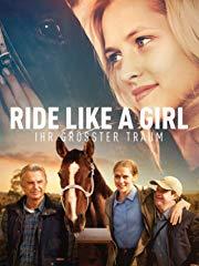 Ride Like a Girl - Ihr größter Traum Stream