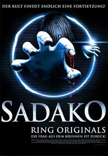 Ring Originals - Sadako - Die Frau aus dem Brunnen ist zurück stream