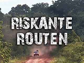 Riskante Routen stream