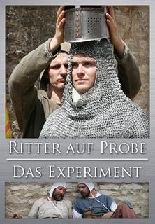 Ritter auf Probe - Das Experiment stream
