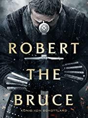 Robert The Bruce - König von Schottland (4K UHD) stream