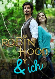 Robin Hood & Ich stream
