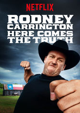 Rodney Carrington: Here Comes the Truth stream