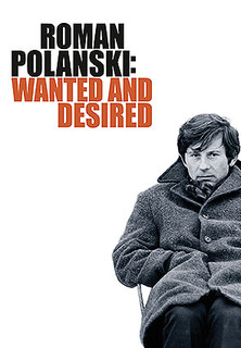 Roman Polanski: Wanted and Desired stream