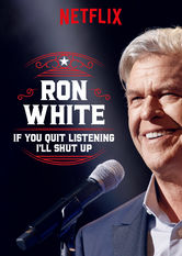 Ron White: If You Quit Listening, I'll Shut Up Stream