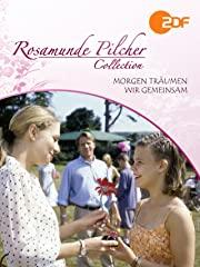 Rosamunde Pilcher: Morgen träumen wir gemeinsam stream