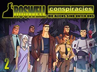 Roswell Conspiracies: Die Aliens sind unter uns stream