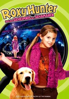 Roxy Hunter und das Geheimnis des Schamanen stream