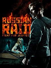 Russian Raid: Fight for Justice Stream