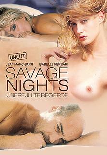 Savage Nights - Unerfüllte Begierde stream