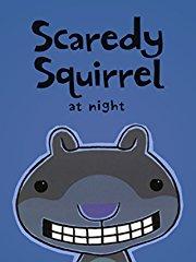 Scaredy Squirrel at Night stream