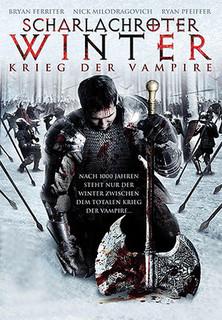 Scharlachroter Winter - Krieg der Vampire stream