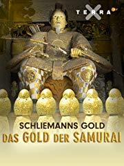 Schliemanns Gold - Das Gold der Samurai Stream