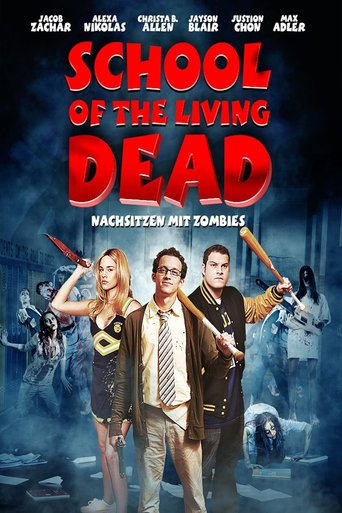 School of the living dead - Nachsitzen mit Zombies stream