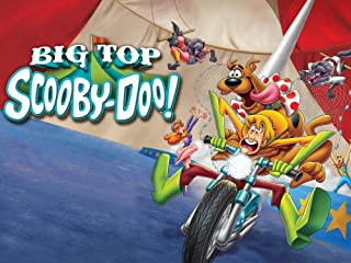 Scooby-Doo! Big Top Scooby-Doo! Stream