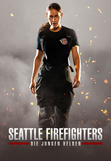 SEATTLE FIREFIGHTERS - DIE JUNGEN HELDEN stream
