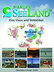 Seeland - Eine Vision wird Wirklichkeit stream