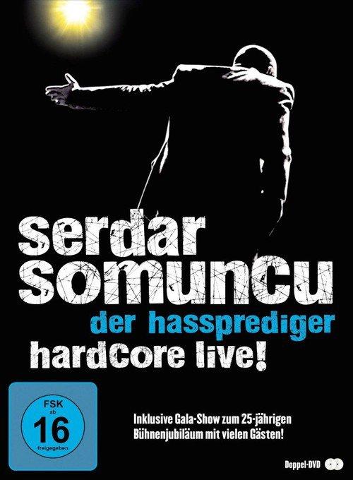 Serdar Somuncu – Der Hassprediger/Hardcore Live! stream