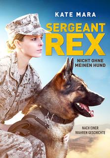 Sergeant Rex - Nicht ohne meinen Hund Stream