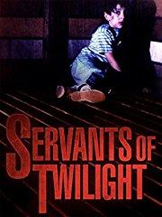 Servants of Twilight stream