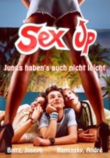 Sex up - Jungs haben´s auch nicht leicht stream
