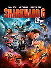 Sharknado 6 - The Last One (Es wurde auch Zeit!) stream