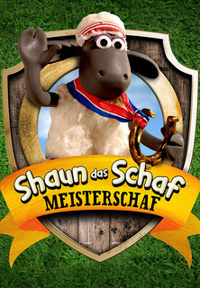 Shaun, das Schaf - Meisterschaf stream
