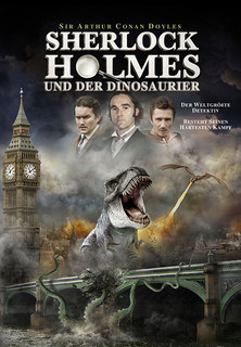 Sherlock Holmes und der Dinosaurier stream