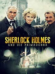 Sherlock Holmes und die Primadonna - Teil 1 stream