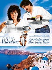 Shirley Valentine - Auf Wiedersehen, mein lieber Mann stream