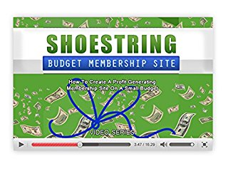 Shoestring Budget Membership Site: How To Create A Profit Generating Membership Site On A Small Budget! stream