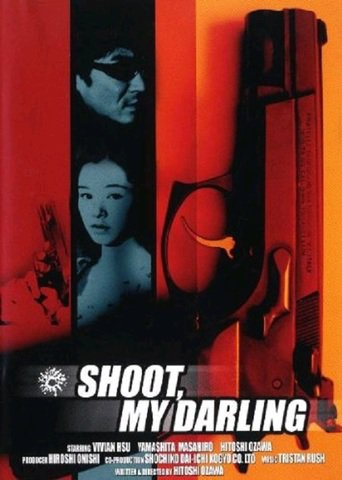 Shoot, My Darling stream