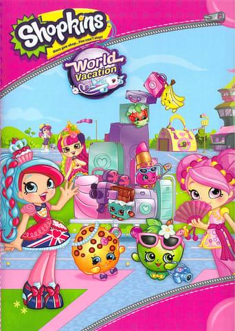 Shopkins: World Vacation Stream