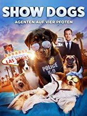 Show Dogs: Agenten auf vier Pfoten - stream
