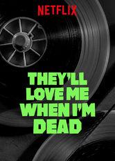 Sie werden mich lieben, wenn ich tot bin stream