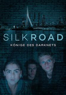 Silk Road - Könige des Darknets stream