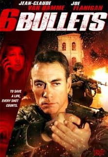 Six Bullets stream
