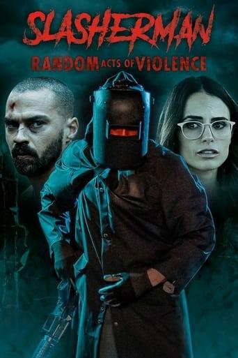 Slasherman: Random Acts of Violence Stream