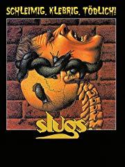 Slugs - Schleimig, klebrig, tödlich! stream