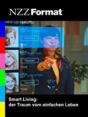 Smart Living: der Traum vom einfachen Leben stream