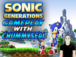 Sonic Generations Gameplay With Chummy Seal stream
